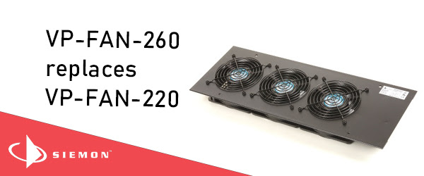 New enhanced voltage top-mount 260V cooling fan replaces the 220V fan